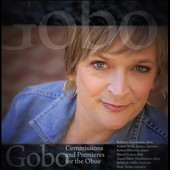 Gobo: Commissions and Premiers for the Oboe by Brandon, Pinkston, Gailbraith, Landers