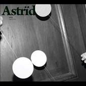 Astrïd: High Blues [Digipak]