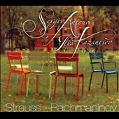 Strauss, Rachmaninov