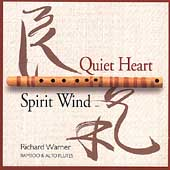 Richard Warner: Quiet Heart/Spirit Wind