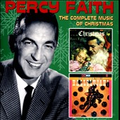 Percy Faith: The Complete Music of Christmas *