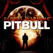 Pitbull: Global Warming [Deluxe Edition] [Clean]