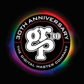 Various Artists: GRP 30: The Digital Master Company 30th Anniversary