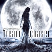 Sarah Brightman: Dreamchaser