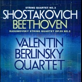 Shostakovich: String Quartet No. 3; Beethoven: String Quartet No. 2