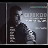 Capriccio: 20th and 21st Century Works for Solo Oboe / Enrico Calcagni, oboe