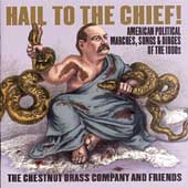 Hail To The Chief / Chestnut Brass Company
