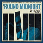Various Artists: 'Round Midnight: Legendary Late Night Music