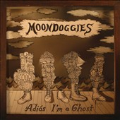 The Moondoggies: Adiós I'm a Ghost [Digipak] *