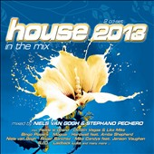 Various Artists: House 2013 In the Mix