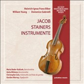 Jacob Stainer's Instruments - works by Biber, William Young, D. Gabrielli / Bader-Kubizek & Mitterer, violins; Coin, cello