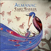 Emily Barker/Emily Barker & the Red Clay Halo: Almanac