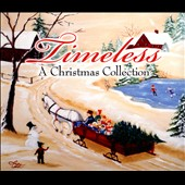 Crist Family: Timeless: A Christmas Collection [Digipak]