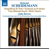 Heinrich Scheidemann (1595-1663): Organ Works Vol. 7 / Julia Brown, Brombaugh Organ, 1st Presbyterian Church Springfield IL