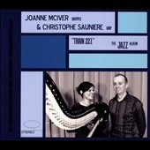 Joanne McIver/Christophe Saunière: Train 221-The Jazz Album-Bagpipes & Harp [Digipak]