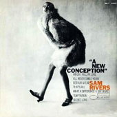 Sam Rivers: New Conception [Remastered]