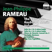 Jean-Philippe Rameau: The Complete Keyboard Music, Vol. 3 / Stephen Gutman, piano
