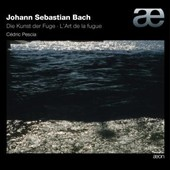 J.S. Bach: The Art of the Fugue / Cedric Pescia, piano