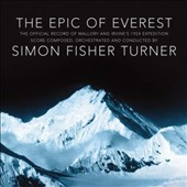 Simon Fisher Turner: The  Epic of Everest [Original Score]