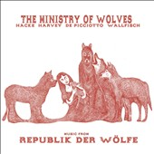 The Ministry of Wolves (Mick Harvey & Alexander Hacke): Music from Republik der Wölfe [Slipcase]