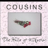 Cousins (Canada): The Halls Of Wickwire [Digipak]