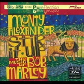 Monty Alexander: Stir It Up: The Music of Bob Marley [Digipak]