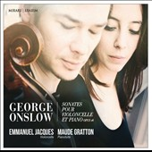 George Onslow: Cello Sonatas Nos. 1, 2 & 3 / Emmanuel Jacques, cello; Maude Gratton, pianoforte