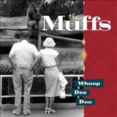 The Muffs: Whoop Dee Doo [7/21]