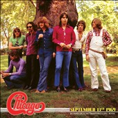 Chicago: September 13th 1969: Recorded Live At The Toronto Rock 'N' Roll Revival [Digipak]