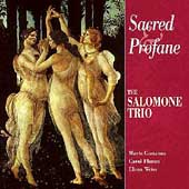 Sacred and Profane - Rossi, Morley, et al / Salomone Trio