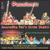 Stree Shakti/Anuradha Pal: Passion