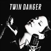 Twin Danger: Twin Danger [6/30]