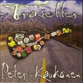 Peter Kaukonen: Traveller