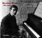 Maurice Ravel: 'Mélodies' / Philippe Cantor, baritone; Sophie Rives, piano