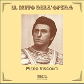 Il Mito dell'Opera - Arias by  Puccini, Verdi, Flotow, Ponchielli, Donizetti / Piero Visconti, tenor