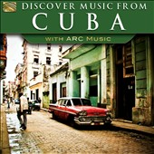 Various Artists: Discover Music From Cuba - With ARC Music