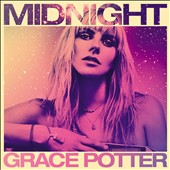 Grace Potter: Midnight *