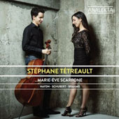 Haydn, Schubert, Brahms: Works for Cello and Piano / Stéphane Tétreault, cello; Marie-Ève Scarfone