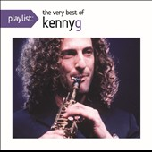 Kenny G: Playlist: The Very Best of Kenny G