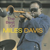 Miles Davis: The Best of Miles Davis [Columbia/Legacy]