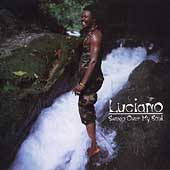 Luciano: Sweep Over My Soul