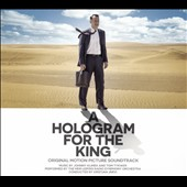 A  Hologram for the King [Original Motion Picture Soundtrack]