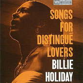 Billie Holiday: Songs for Distingué Lovers