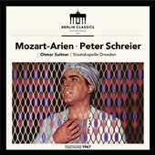 Mozart: Opera Arias / Peter Schreier, tenor; Otmar Suitner, Staatskapelle Dresden [recorded in 1967]