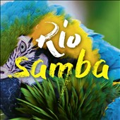 Various Artists: Rio Samba [Le Chant du Monde]