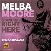 Melba Moore: Standing Right Here - The Anthology: The Buddah & Epic Years *