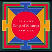Radigue: Songs of Milarepa