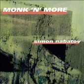 Simon Nabatov: Monk 'n' More