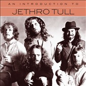 Jethro Tull: An  Introduction To [4/14]