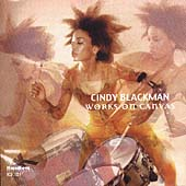 Cindy Blackman: Works on Canvas